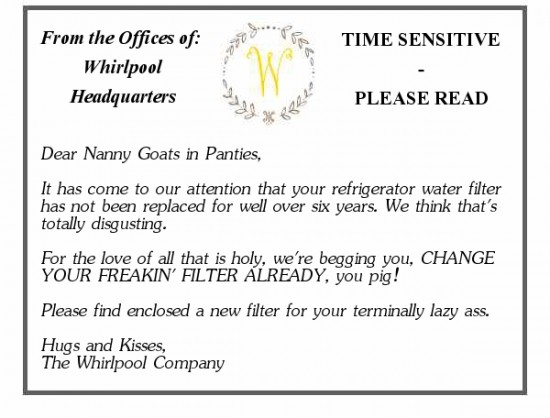 letter from whirlpool, change water filter